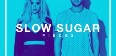 "Slow Sugar Mesmerizes With ""Pieces"""