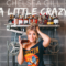 """Chelsea Gill's New Music Video """"A Little Crazy"""" Is Here"""