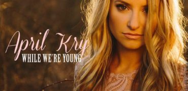 Country Star April Kry Releases Single!
