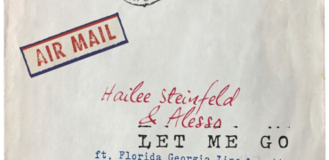"""Hailee Steinfeld, Alesso, Watt, and Florida Georgia Line Release """"Let Me Go"""""""