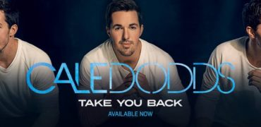 """Cale Dodds Releases Music Video For New Single """"Take You Back"""""""